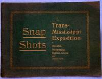 image of Snap Shots of the Trans-Mississippi Exposition at Omaha, Nebraska.  Containing Reproductions of All of the Prominent and Beautiful Buildings, the Midway, Bird's-Eye and General Views of the Exposition