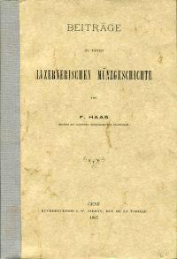 Beiträge zu einer Luzernischen Münzgeschichte.