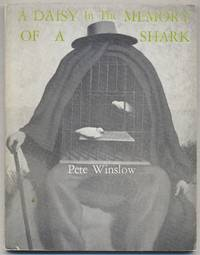A Daisy in the Memory of a Shark. Poems 1970-71