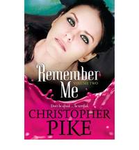 Remember Me: Volume Two: The Return Part II and The Last Story (Remember Me (Paperback))