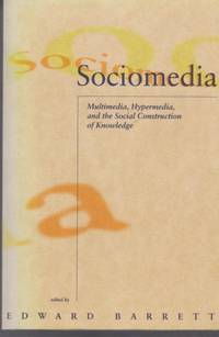 sociomedia multimedia hypermedia and the social construction of knowledge pdf