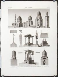 Le Kaire.  Vues et Details dessines dans la Ville des Tombeaux.