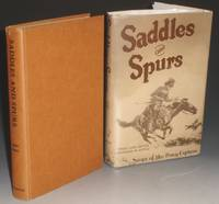 Saddles and Spurs.  Saga of the Pony Express