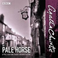 image of The Pale Horse: A New BBC Radio 4 Full-Cast Dramatisation
