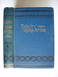 """image of Twenty Years After  -  A Sequel to """"The Three Musketeers"""""""