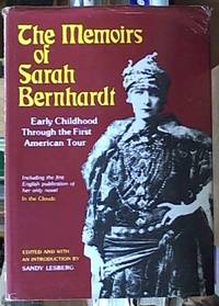 The Memoirs of Sarah Bernhardt,  Early Childhood Through to the First American Tour by  Sarah Bernhardt - First Edition - 1977 - from Syber's Books ABN 15 100 960 047 and Biblio.com