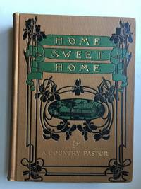Home Sweet Home: A Book to Help Us Make A Good Home and Be Happy In it