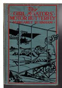THE GIRL AVIATORS' MOTOR BUTTERFLY, #4 in series.