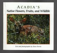 Acadia's Native Flowers, Fruits, and Wildlife