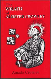 The Wrath of Aleister Crowley