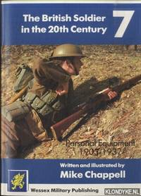 The British Soldier in the 20th Century 7: Personal Equipment, 1903-1937
