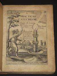 A Practicall Catechisme: (A Practical Catechism)