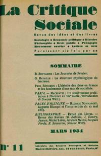La Critique Sociale. Revue des Idées et des Livres. Sociologie, Économie Politique, Histoire, Philosophie, Droit Public, Demographie, Mouvement Ouvrier, Lettres et Arts. No. 1 (March 1931) through No. 11 (March 1934) (all published)