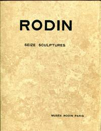 Rodin Seize Sculptures by Auguste Rodin - Paperback - 1950 - from Don Wood Bookseller and Biblio.com