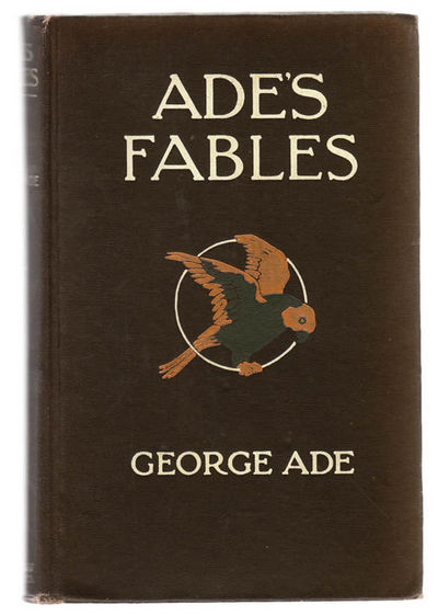 Ade's Fables book by George Ade | 21 available editions ...