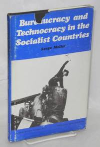 image of Bureaucracy and technocracy in the socialist countries