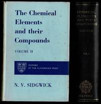 image of The Chemical Elements and Their Compounds (Two Volumes)