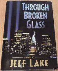 image of Through Broken Glass(Signed)