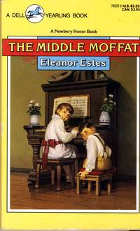 The Middle Moffat by  Eleanor Estes - Paperback - 1989-05-01 - from Kayleighbug Books and Biblio.com
