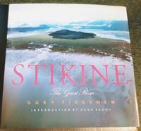 image of STIKINE: THE GREAT RIVER