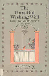 The Forgetful Wishing Well: Poems for Young People