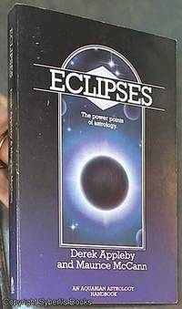 image of Eclipses: The Powerpoints of Astrology (Aquarian Astrology Handbook)