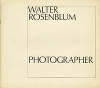 WALTER ROSENBLUM: PHOTOGRAPHER