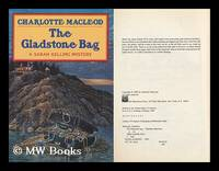 image of The Gladstone Bag : a Sarah Kelling Mystery / Charlotte Macleod