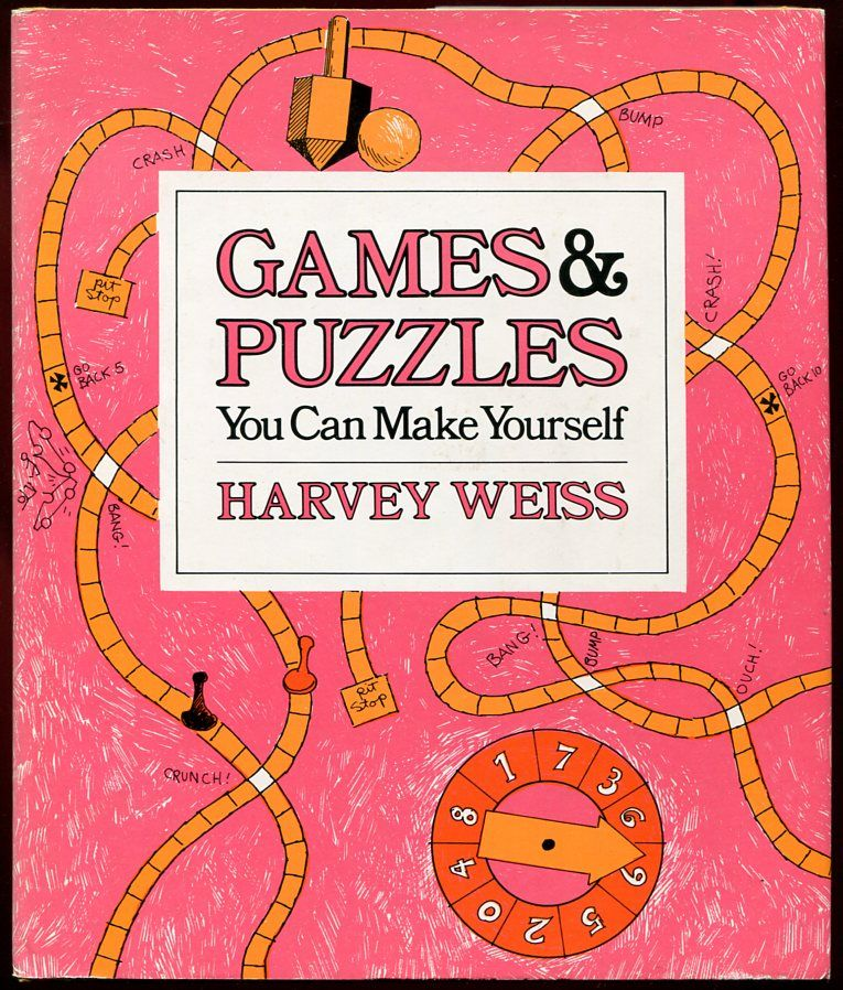 Games Puzzles You Can Make Yourself By Harvey Weiss 1976