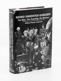 image of Georgi Ivanovitch Gurdjeff: The Man, The Teaching, His Mission