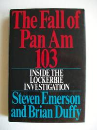 image of The Fall of Pan Am 103  -  Inside the Lockerbie Investigation