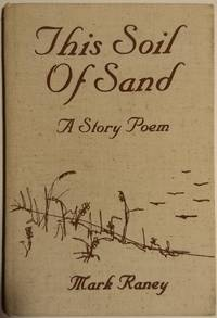 This Soil of Sand: A Story Poem, Lavishly Illustrated in full colour by  Mark Raney - Hardcover - 1978-01-01 2019-08-23 - from Resource for Art and Music Books (SKU: SKU1000001)