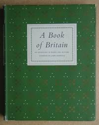 A Book Of Britain. An Anthology of Words and Pictures.