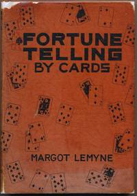 Fortune Telling by Cards: A Common Sense Method Arrangement for Ready Reference