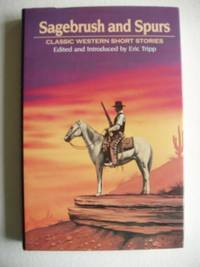 image of Sagebrush and Spurs  -  Classic Western Short Stories