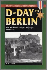 D-Day to Berlin.
