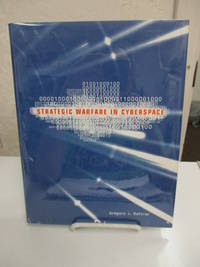 Strategic Warfare in Cyberspace. by  Gregory J Rattray - Hardcover - 2001.  - from Zephyr Books and Biblio.com