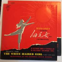 image of Highlights from The White-Haired Girl (a ballet in eight scenes). An outstanding example of theatrical art on revolutionary, contemporary themes. [pair of records]