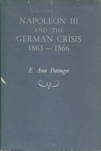 Napoleon III And The German Crisis, 1865-1866