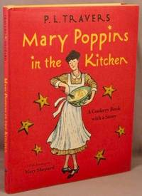 image of Mary Poppins in the Kitchen; A Cookery Book with a Story.