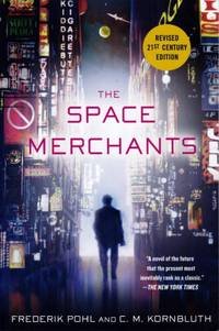 Space Merchants by  Frederik Pohl - Paperback - from Chisholm Trail Bookstore (SKU: 19142)