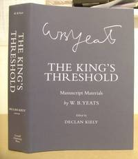 The King's Threshold - Manuscript Materials By W B Yeats
