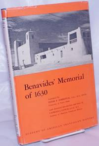 Benavides' Memorial of 1630; Translated by Peter P. Forrestal, C.S.C. With an historical introduction and notes by Cyprian J. Lynch, O.F.M.