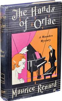 The Hands of Orlac (First Edition, with publisher's wraparound band)