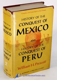 The Conquest of Mexico  and  The Conquest of Peru Modern Library Giant  #G291