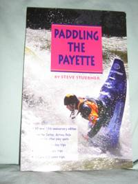 Paddling the Payette, Third Edition