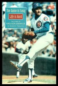 image of THE GAME IS EASY - LIFE IS HARD:  The Story of Ferguson Jenkins Jr.