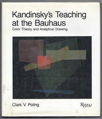 KANDINSKY'S TEACHING AT THE BAUHAUS: Color Theory and Analytical Drawing