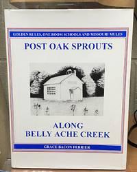 Post Oak Sprouts Along Belly Ache Creek