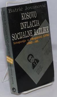 image of Kosovo, Inflacija, Socijalne Razlike: Istupanja u Skupstini SFRJ, 1082-85